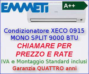 Offerta Condizionatore EMMETI XECO 0915 a rate
