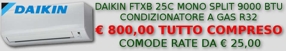 Condizionatore Daikin FTXB 25C 9000 BTU in offerta e a rate