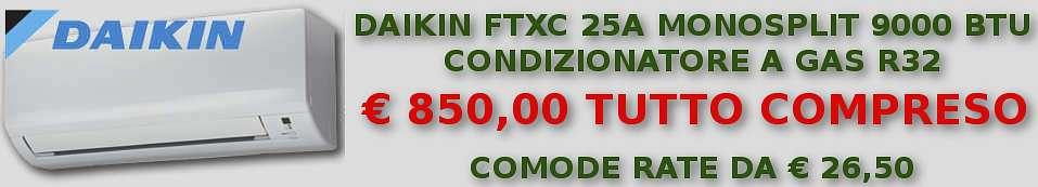 Condizionatore Daikin FTXC 25A 9000 BTU in offerta e a rate