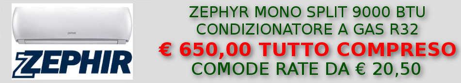 Condizionatore Zephir monosplit 9000 BTU INVERTER in offerta e a rate