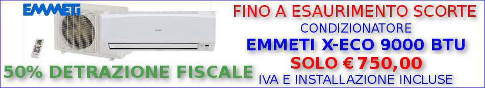 Condizionatore EMMETI X-ECO 9000 BTU monosplit in offerta