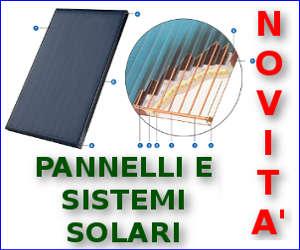 Offerta pannelli solari termici e sistemi solari termici completi anche a rate