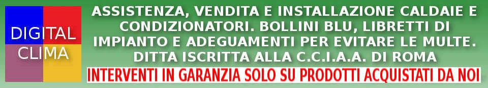 Assistenza, Vendita, Installazione Caldaie, Climatizzatori e Condizionatori a Roma. Bollini Blu, Certificati Energetici e Riparazioni.